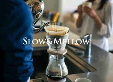 SLOW&MELLOW(スロー&メロー)
